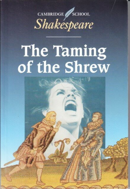 THE TAMING OF THE SHREW -CAMBRIDGE SCHOOL SHAKESPEARE EXCELLENT VERY WELL CARED4