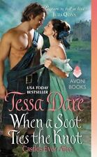 When a Scot Ties the Knot  By Tessa Dare  Castles Ever After Book 3