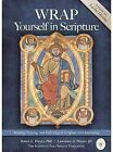Wrap Yourself in Scripture: Reading, Praying, and Reflecting on Scripture with Journaling by Karen Dwyer, Lawrence Dwyer (Paperback / softback, 2011)