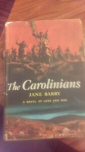 The-Carolinians-by-Jane-Barry-1st-Edition-Signed-and-Inscribed-by-Author