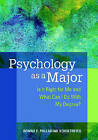 Psychology as a Major: Is it Right for Me and What Can I Do with My Degree? by American Psychological Association (Paperback, 2008)