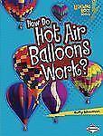 NEW - How Do Hot Air Balloons Work? (Lightning Bolt Books - How Flight Works)