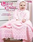 Lacy Baby Sets to Knit (Leisure Arts #4440) by Cynthia Guggemos (Book, 2008)