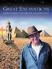 Great Excavations: John Romer's History of Archaeology by John Romer (Hardback, 2000)