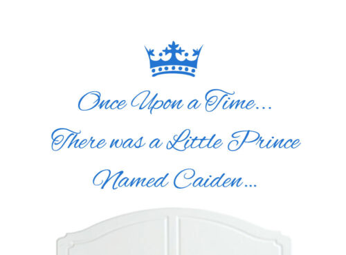 Once Upon a Time Prince Caiden Wall Sticker Decal Bed Room Nursery Art Boy//Baby