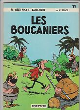 REMACLE. Vieux Nick 11. Les Boucaniers. Dupuis 1967. EO. TTB