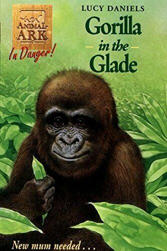 Animal Ark 40: Gorilla in the Glade by Lucy Daniels, Acceptable Used Book (Paper