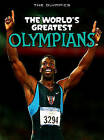 The World's Greatest Olympians by Michael Hurley (Hardback, 2011)
