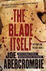 The Blade Itself by Joe Abercrombie (Paperback / softback, 2015)