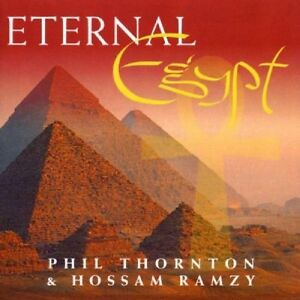 PHIL-THORNTON-amp-HOSSAM-RAMZY-ETERNAL-EGYPT-1996-CD-6-TITRES-NEW-NEUF-NEU