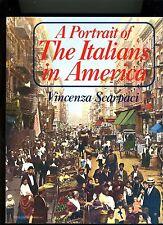 A PORTRAIT OF ITALIANS IN AMERICA-SCARPACI-1982-1ST ED THUS-PHOTO ESSAY. VG+