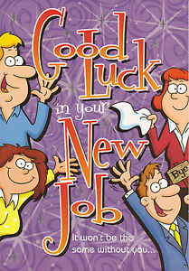 multi listing male humorous GOOD LUCK IN YOUR NEW JOB card female funny