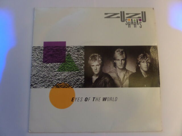 """ZUZU SHARKS,  EYES OF THE WORLD.  PICTURE COVER  7"""" SINGLE."""