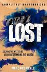 The Myth Lost Solving Mysteries Understanding Wisdom by Oromaner Marc -hcover