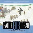 Battle for Torah: The Message of Hanukkah by Kay Kindall (Paperback / softback, 2011)