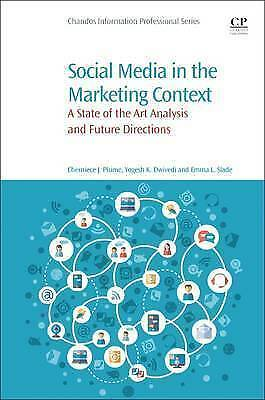 Social Media in the Marketing Context. A State of the Art Analysis and Future Di