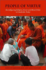 People of Virtue: Reconfiguring Religion, Power and Moral Order in Cambodia Today by NIAS Press (Paperback, 2008)
