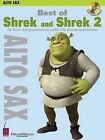 Best of  Shrek  and  Shrek 2 : Alto Sax by Cherry Lane Music Co ,U.S. (Paperback, 2006)