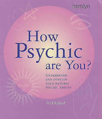 1 of 1 - How Psychic are You?: Understand and Develop Your Natural Psychic Ability, Rolan