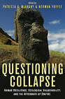 Questioning Collapse: Human Resilience, Ecological Vulnerability, and the Aftermath of Empire by Cambridge University Press (Hardback, 2009)
