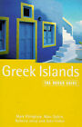 The Greek Islands: The Rough Guide by John Fisher, Marc Dublin, Mark Ellingham, Natania Jansz (Paperback, 1998)