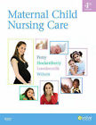 Maternal Child Nursing Care by Deitra Leonard Lowdermilk, Shannon E. Perry, Marilyn J. Hockenberry, David Wilson (Hardback, 2009)