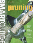 Pruning by Editors of Creative Homeowner, How-To (Paperback, 2009)