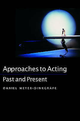 Approaches to Acting: Past and Present (Continuum Collection)-ExLibrary