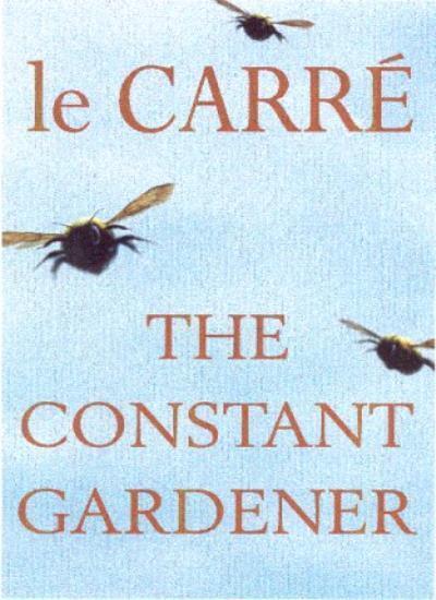The Constant Gardener By John Le Carré. 9780340733370