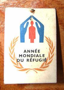 INSIGNE-EPINGLETTE-034-ANNEE-MONDIALE-DU-REFUGIE-034-O-N-U-1959-1960