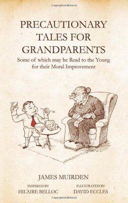 Systematisch Precautionary Tales For Grandparents,james Muirden, David Eccles