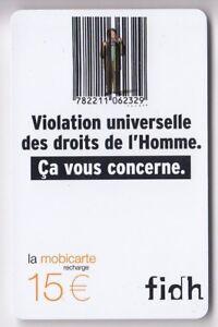 FRANCE MOBICARTE TELECARTE - PHONECARD .. PU227 15€ FIDH ONG 04-04 UT-TBE C.5€ ouhJ3leW-09163353-787417172