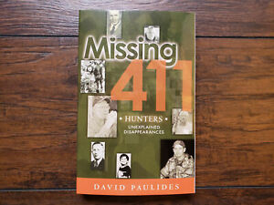 Missing 411: Missing 411- Hunters by David Paulides (2016 ...