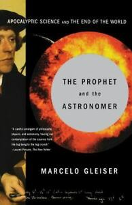 The-Prophet-and-the-Astronomer-Apocalyptic-Science-and-the-End-of-the-World-by