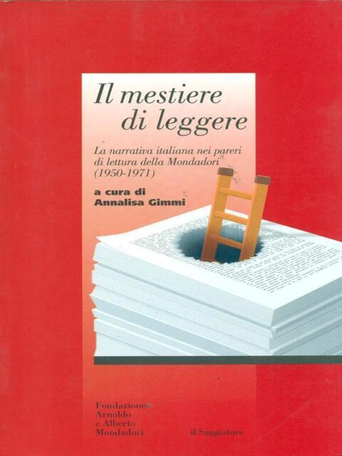 IL MESTIERE DI LEGGERE  GIMMI ANNALISA  IL SAGGIATORE 2002