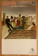 Music Poster Promo Hold On! - The James Hunter Six
