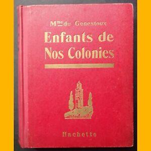 Logique Enfants De Nos Colonies Magdeleine Du Genestoux H. Morin 1932