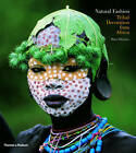 Natural Fashion: Tribal Decoration fr by Hans Silvester (Paperback, 2009)