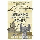 Speaking from Among the Bones: A Flavia de Luce Mystery Book 5 by Alan Bradley (Paperback, 2014)