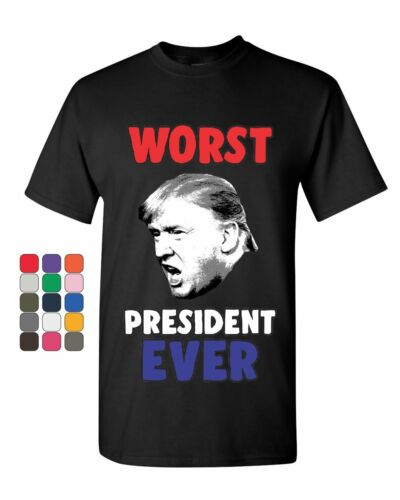 Trump Worst President Ever T-Shirt Anti Trump Resist Impeach Mens Tee Shirt