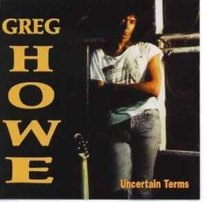 Howe-greg-Uncertain-Terms-NEW-CD