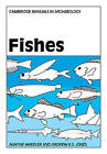 Fishes by Andrew K.G. Jones, Alwyne Wheeler (Paperback, 2009)