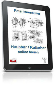 hausbar kellerbar selber bauen patente patentsammlung pdf auf cd ebay. Black Bedroom Furniture Sets. Home Design Ideas