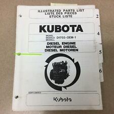Kubota D1703 Oem 1 Diesel Engine Parts Manual Book Catalog List Guide 3 Cylinder