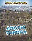 Arctic Tundra by Ellen Labrecque (Hardback, 2014)