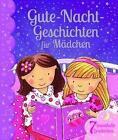 Gute-Nacht-Geschichten für Mädchen von Xanna Chown (2015, Gebundene Ausgabe)
