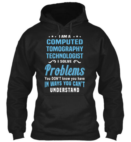Premium Computed Tomography Technologist I Am A Solve Standard College Hoodie