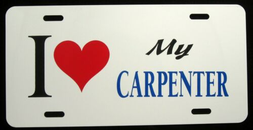 Fun Novelty I LOVE MY CARPENTER  License Plate New