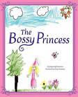 The Bossy Princess by Jody Leigh Prutsman (Paperback / softback, 2011)