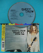CD Singolo Sheryl Crow Everyday Is A Winding Road 582 049-2 EUROPE no lp mc(S22)